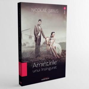 Amintirile unui însingurat - Nicolae Sirius