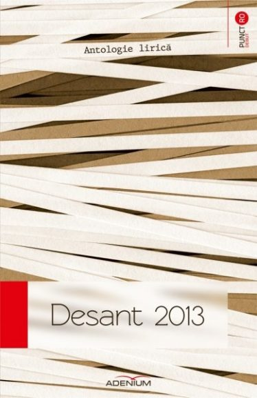 Desant 2013 – Antologie lirică