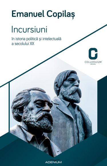 Incursiuni în istoria politică și intelectuală a secolului XX