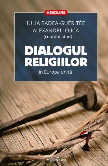Dialogul religiilor in Europa unită