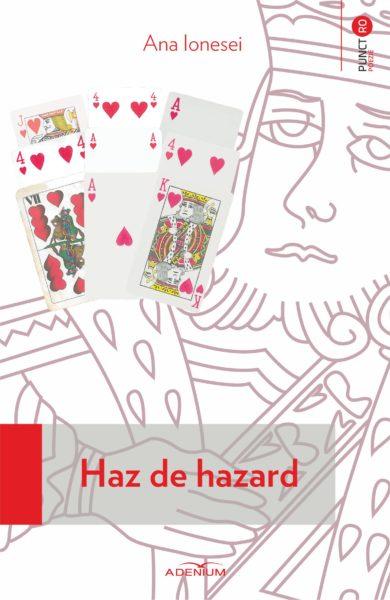 Ionesei, Ana_Haz de hazard_coperta_1