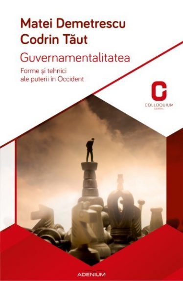 Guvernamentalitatea. Forme și tehnici ale puterii în Occident