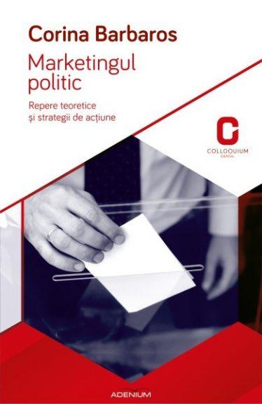 Marketingul politic. Repere teoretice și strategii de acțiune