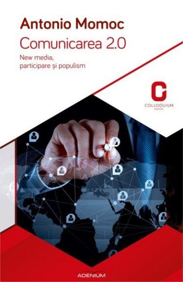 Comunicarea 2.0. New media, participare și populism