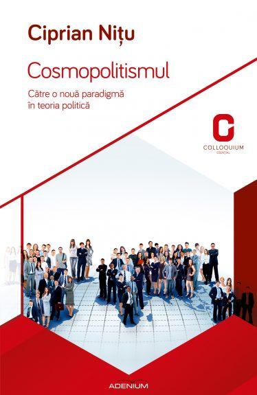 Cosmopolitismul. Către o nouă paradigmă în teoria politică